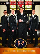 Gaither Presents: Ernie Haase & Signature Sound…A Tribute to the Cathedral Quartet