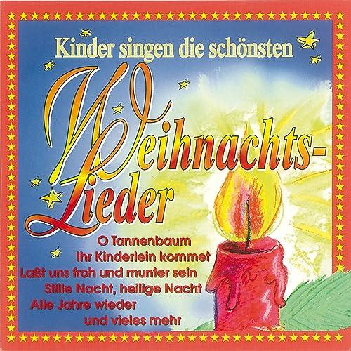Die Schönsten Weihnachtslieder.Kinder Singen Die Schönsten Weihnachtslieder By Kinderchor Des Dürer
