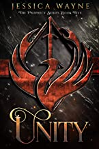 Unity (Prophecy Series Book 5)