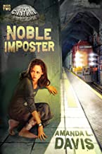 Noble Imposter (The Cantral Chronicles Book 2)