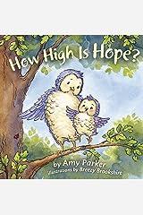 How High Is Hope? (Faith, Hope, Love) Kindle Edition