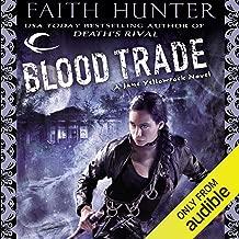 Blood Trade: Jane Yellowrock, Book 6