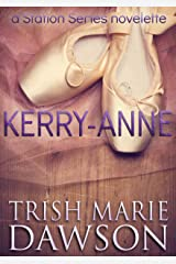 Kerry-Anne: A Station Series Novelette (The Station Book 6) Kindle Edition