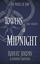 Towers Of Midnight: Book 13 of the Wheel of Time