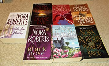 7 Books by Nora Roberts Hidden Riches ~ Sanctuary ~ Black Rose ~ Reflections and Dreams ~ Midnight Bayou ~ Sacred Sins ~ D...