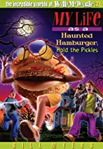 My Life as a Haunted Hamburger, Hold the Pickles (The Incredible Worlds of Wally McDoogle Book 27)
