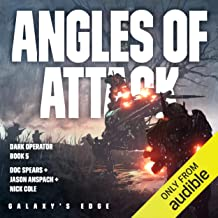 Angles of Attack: Galaxy's Edge: Dark Operator, Book 5