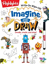Imagine and Draw: Doodle, create, and draw! (Highlights™  Write-On Wipe-Off Activity Books)