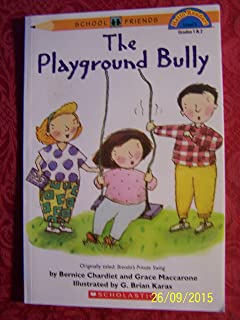 The playground bully (School friends)