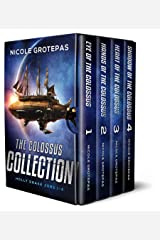 The Colossus Collection Quadrilogy: A Space Fantasy Adventure (Books 1-4 + Bonus Material) Kindle Edition