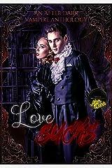 Love Sucks: An After Dark Vampire Anthology Kindle Edition
