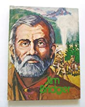 Jim Bridger, the Mountain Man (Gallery of Great Americans: Frontiersmen of America)