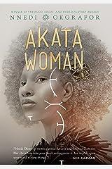 Akata Woman (The Nsibidi Scripts Book 3) Kindle Edition