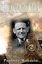 The Old Gilt Clock: a novel