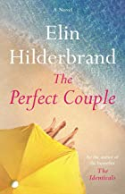 Cover image of The Perfect Couple by Elin Hilderbrand