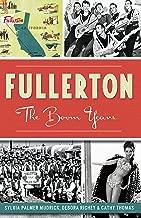 Best history of fullerton ca Reviews