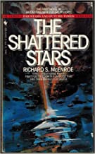 The Shattered Stars (Far Stars and Future Times, Bk. 1)