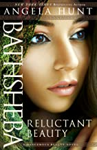 Bathsheba (A Dangerous Beauty Novel Book #2): Reluctant Beauty