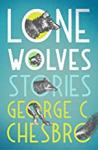 Lone Wolves: Stories