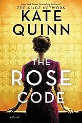 The Rose Code: A Novel Kindle Edition
