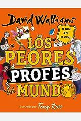 Los peores profes del mundo (Spanish Edition) Kindle Edition