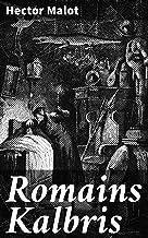 Romains Kalbris (French Edition)