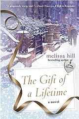 The Gift of a Lifetime: A Novel (A New York City Christmas) Kindle Edition