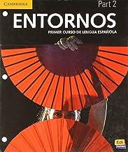 Entornos Beginning Student's Book Part 2 plus ELEteca Access + Online Workbook (Spanish Edition)