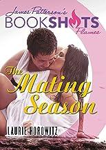 The Mating Season (BookShots Flames)