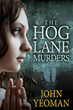 The Hog Lane Murders: A Hippo Yeoman story (The Hippo Yeoman mysteries Book 4) (English Edition)