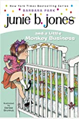 Junie B. Jones #2: Junie B. Jones and a Little Monkey Business Kindle Edition