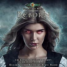 Reborn: Age Of Magic - A Kurtherian Gambit Series: The Rise of Magic, Book 8