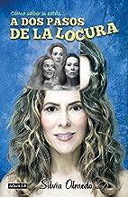 A dos pasos de la locura / Two steps from madness (Como Saber Si Estas) (Spanish Edition)