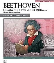 Sonata No. 8 in C Minor, Op. 13: Pathétique (Alfred Masterwork Edition)
