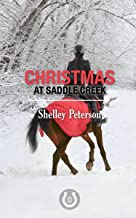 Christmas at Saddle Creek: The Saddle Creek Series