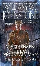 The Eyes of Texas (Matt Jensen, The Last Mountain Man Book 8)