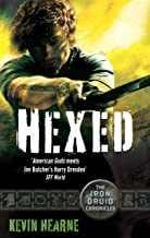Hexed: The Iron Druid Chronicles (English Edition)