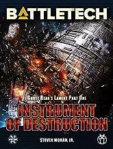 BattleTech: Instrument of Destruction: Ghost Bear's Lament, Part One (BattleTech Novella Book 7)