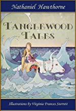 Tanglewood Tales: Greek Mythology for Kids (Illustrated) (Robin Books Book 20)