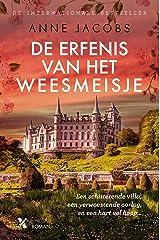 De erfenis van het weesmeisje (Dutch Edition) Versión Kindle