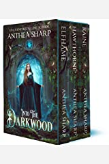 Into the Darkwood: A Complete Fantasy Trilogy (Anthea Sharp Bundles Book 1) Kindle Edition