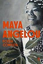 Maya Angelou - Poesia Completa (Portuguese Edition)