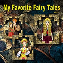 My Favorite Fairy Tales: Stories with Illustrations