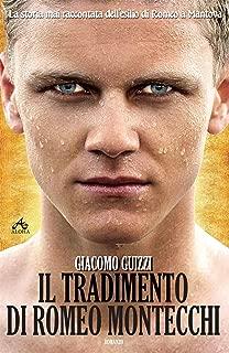 Il Tradimento di Romeo Montecchi: La storia dell'esilio di Romeo a Mantova (Italian Edition)