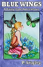 Blue Wings: A Fairy Tale Adventure