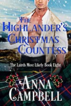 The Highlander's Christmas Countess: The Lairds Most Likely Book 8