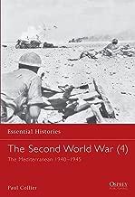 The Second World War (4): The Mediterranean 1940–1945 (Essential Histories)