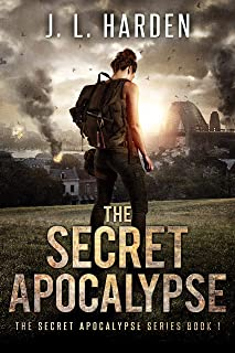 The Secret Apocalypse: The Secret Apocalypse Book 1 (A Secret Apocalypse Story)