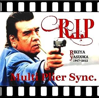 R.I.P 〜 for Rikiya Yasuoka 〜