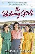 The Railway Girls (Railway Girls 1) (English Edition)